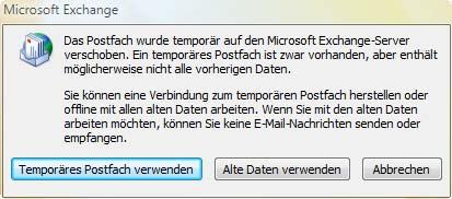 Das Postfach wurde temporär auf den Microsoft Exchange-Server verschoben. Ein temporäres Postfach ist zwar vorhanden, aber enthält möglicherweise nicht alle vorherigen Daten.